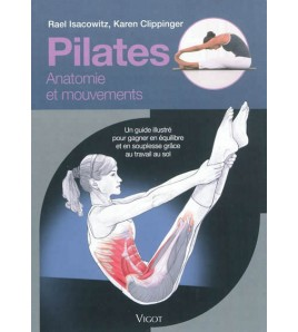 Pilates : anatomie et mouvements - 9782711421770