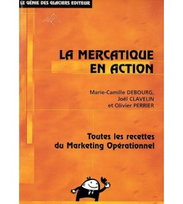 La mercatique en action - 9782843472152