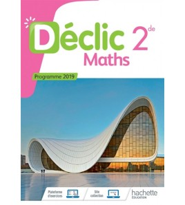 Déclic maths, 2de : programme 2019