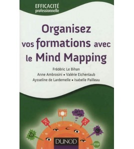 9782100556052 - Organisez vos formations avec le mind mapping