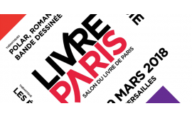 Salon du livre Paris du 16 au 19 mars 2018